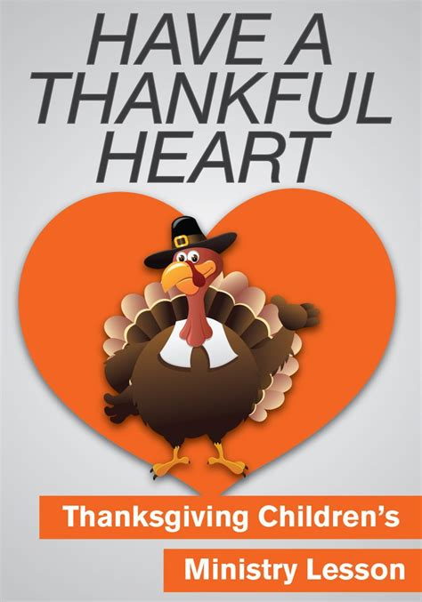 Thanksgiving Lesson Have a Thankful Heart – Children's