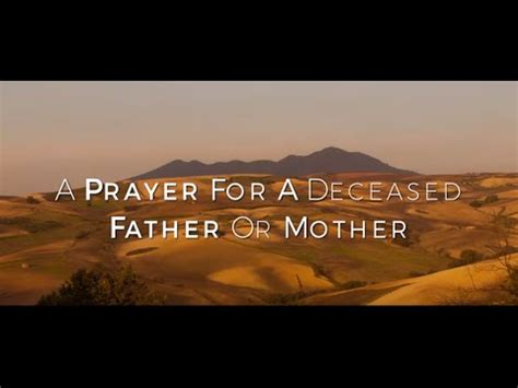 A Prayer For A Deceased Father Or Mother HD - YouTube